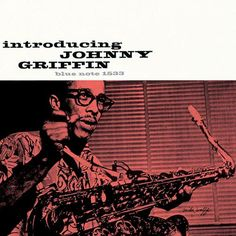 Johnny Griffin, Introducing Johnny Griffin Blue Note 1533 1956