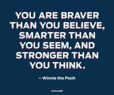 Many a wise word told in children's books. Especially this one by Pooh Bear #quote #phrase