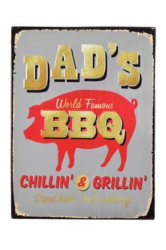Great Father's Day gift idea - because every dad needs his very own BBQ sign.
