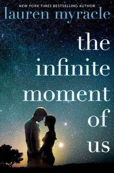 The Infinite Moment of Us by Lauren Myracle | Publisher: Amulet Books | Publication Date: August 20, 2013 | www.laurenmyracle.com | #YA Contemporary Romance