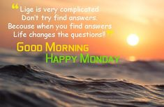 Good Morning Happy Monday images, Photos, Pic for whatsapp & Motivation quotes Good Morning Monday Images, Happy Monday Images, Happy Monday Quotes, Morning Wishes For Lover, Picture Photo, Motivational Quotes, This Or That Questions, Images Photos, Motivating Quotes