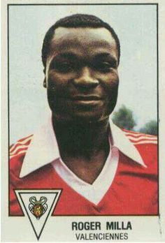 Roger Milla (Valenciennes FC, 1977–1979, 28 apps, 6 goals), 1978.