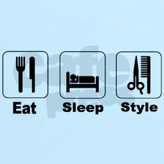 eat sleep style - this says it all! Cosmetology Quotes, Hairstylist Quotes, Home Hair Salons, Laughing Quotes, Hair Quotes, Super Hair, Hair Color Balayage, Cool Hair Color, Love My Job