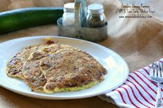 Zucchini Cheesy Pannies- a yummy pancake type dish that is full of protein, low carb, THM S and gluten free.