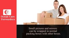 Small pictures and mirrors can be wrapped in normal #packing boxes with other boxes. Extremely large pictures such as used to hang over sofa should be packed by Ocean care forwarders pvt ltd in one of his specially designed picture or mirror cartoon.