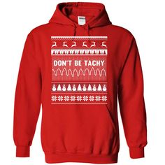 Do not be tachy for christmas T-Shirts, Hoodies. VIEW DETAIL ==► https://www.sunfrog.com/Holidays/Do-not-be-tachy-for-christmas-Red-Hoodie.html?id=41382