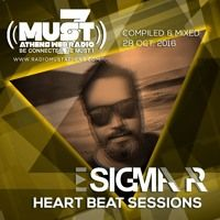 Sigma Pr - Heart Beat Sessions 28 Oct 2016 @ Radio Must (Athens) by DJ STERGIOS T. (SIGMA PR) on SoundCloud