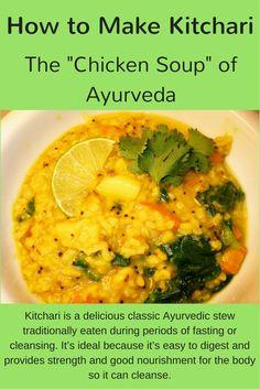 "How to Make Kitchari, the ""Chicken Soup"" of Ayurveda  #Ayurveda #Holistic Health"