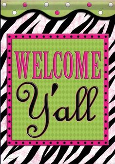 Welcome Y'all Garden Flag - 2 Sided Garden Flag Stand, Yard Flags, Outdoor Flags, Flag Decor, Welcome, Soft Fabrics, Outdoor Gardens, Fabric Design, Whimsical