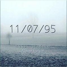 Srebrenica Muslim genocide. Over 8000 men & boys massacred by the Serbs.  30,000 women