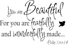 You Are Beautiful Fearfully Wonderfully Made Wall Decals from www.tradingphrases.com #decal #walldecals #decals