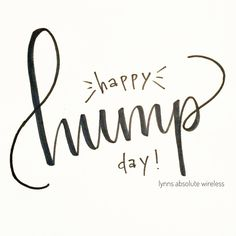 Trust Quotes : Happy hump day by Devon McLain by Life Happy Humpday Quotes, Hump Day Quotes, Hump Day Humor, Wednesday Hump Day, Wednesday Memes, Wednesday Motivation, Happy Wednesday Quotes, Happy Friday, Morning Motivation