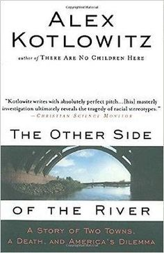 The Other Side of the River by Alex Kotlowitz (1999, Paperback)