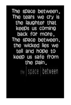 Dave Matthews Band - The Space Between - song lyrics, music lyrics, song quotes, music quotes, songs