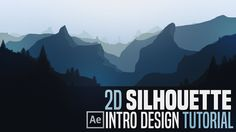 After Effects Tutorial: 2D Silhouette Landscape Intro