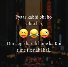 Hahahahahahaha kaha na soch lo,,, Raanjha varna phir Farhaad p. Funny Study Quotes, Funny Attitude Quotes, Cute Funny Quotes, Cute Love Quotes, Funny Thoughts, Best Friend Quotes Funny, Bff Quotes, Jokes Quotes, Memes