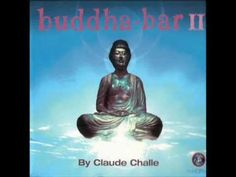 Buddha Bar II-CD2 Party  (by Claude Challe)