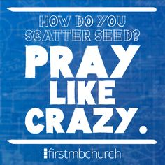 Httpfirstmbchurchsermon seriesblueprint blueprint 5 take time to pray for your friends family neighbors and co workers malvernweather Image collections