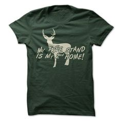 MY TREE STAND IS MY 2ND HOME T Shirts, Hoodies. Get it here ==► https://www.sunfrog.com/Outdoor/tree-stand.html?57074 $19