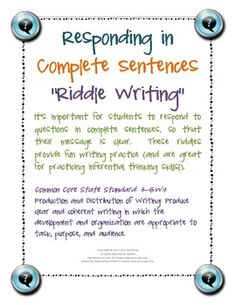 Responding in Complete Sentences Riddle Writing Pages | I use these Responding in Complete Sentences Riddle Writing Pages for writing practice. The dozen models are a fun and quick daily review of writing in a clear and coherent manner (CCSS 3-5.W.4), and is great for practicing inferential thinking skills! | The Unique Classroom