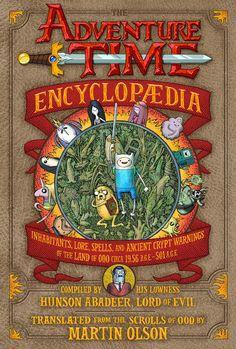 Primera Enciclopedia Oficial de 'Hora de Aventuras'. Ganazas. :)