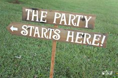The Party Starts Here, Wedding Signs, Beach Wedding Signs, Rustic Wedding Signage, Wedding Reception Decorations, Outdoor wedding sign