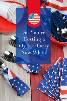 So You're Hosting a July 4th Party, Now What? | eBay