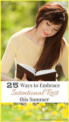"""We as a society have accepted that being """"crazy busy"""" is a way of life. This summer, why not intentionally embrace self-care and rest? Here are 25 ways to do so. Join me?"""