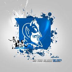 Duke blue runs deep in my veins!