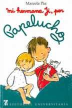 Papelucho Childhood, Comics, Reading, Chile, Books, Kids, Sisters, Infancy, Authors