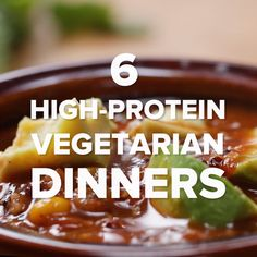 6 High-Protein Vegetarian Dinners I personally would add meat(even though that's. 6 High-Protein V Vegetarian Recipes Dinner, Veggie Recipes, Cooking Recipes, Healthy Recipes, Vegan Vegetarian, Healthy Soup, High Protien Vegetarian Meals, Protein For Vegetarians, Soup Recipes