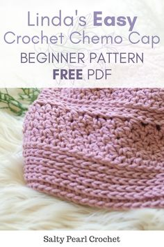 crochet hats I'm sharing this easy crochet chemo cap pattern in support of the 2018 Cancer Hat Challenge. Sharing an easy crochet cancer hat pattern with you all means a lot to me, becaus Crochet Adult Hat, Bonnet Crochet, Easy Crochet Hat, Crochet Hat For Women, Crochet Beanie Pattern, Crochet Cap, Free Crochet, Crochet Patterns, Chemo Caps Pattern