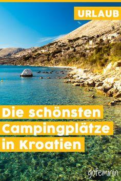 Camping in Kroatien: Das sind die Top 3 Campingplätze an der Adriaküste Camping Am Meer, Solo Camping, Beach Camping, Camping Hacks, Beach Trip, Outdoor Camping, Camping Resort, Camping Photography, Photography Women