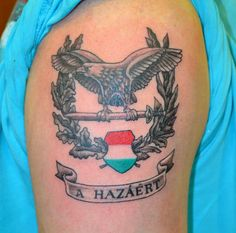Magyar Tetoválás Minták Képek - Westend Tattoo & Piercing Tattoo Designs, Design Tattoos, Tattoo Ideas, Hungarian Tattoo, Tattoo Und Piercing, Sas, Hungary, Army, History