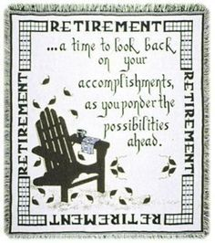 Retirement A Gift To Remember Retiring Goodbye Afghan Throw Blanket x USA Made Retirement Sayings For Cards, Retirement Sentiments, Retirement Messages, Retirement Party Gifts, Retirement Celebration, Retirement Party Decorations, Teacher Retirement, Retirement Wishes, Retirement Planning