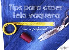 coser-tela-vaquera-denim Sewing Tutorials, Sewing Hacks, Sewing Projects, Sewing Clothes, Custom Clothes, Simple Sewing Machine, Sewing School, Recycle Jeans, Altering Clothes