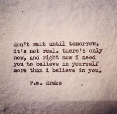 R.M. Drake Quote