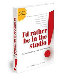 My book, I'd Rather Be in the Studio, is not a career guide, but is chock full of self-promotion tips, guidelines, and ideas.