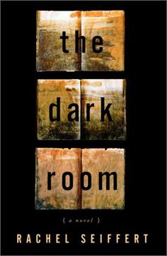 The Dark Room: A Novel by Rachel Seiffert
