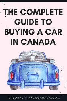 Buying a car in Canada can be an easy, or a complicated process. There are specific steps you should take during this process to ensure this new purchase doesn't cripple you financially. #finance #financialplanning #debt #budgeting #budgetingtips #money #moneysavingtips #financialfreedom #car #carpurchasing