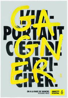 Amnesty a la rage de vaincre design inspo графический дизайн Bold Typography, Typographic Poster, Creative Typography, Vintage Typography, Typography Quotes, Typography Letters, Japanese Typography, Creative Posters, Hand Lettering