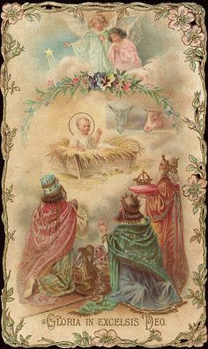 Gloria in Excelsis Deo and the 3 wise men came bearing  gifts and adored  Him