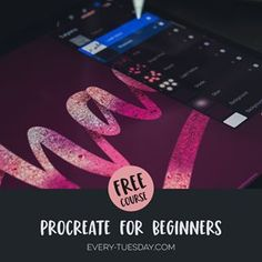 Free Course! Procreate for Beginners - Every-Tuesday