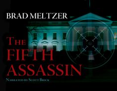 The Fifth Assassin by Brad Meltzer | © Recorded Books, LLC | Cover designed by Ashlee Sasscer | Book cover design | audiobook | graphic design | ashlee.dws@gmail.com