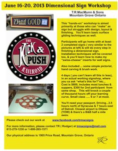 Roger MacMunn is offering an excellent sign workshop June 2014.