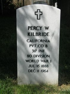 "Grave Marker- Percy Kilbride (1888 - 1964) Character actor, best known as Pa Kettle in a series of ""Ma and Pa Kettle"" movies with Marjorie Main"