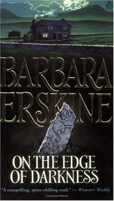 On The Edge Of Darkness by Barbara Erskine -good