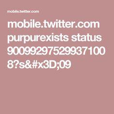mobile.twitter.com purpurexists status 900992975299371008?s=09