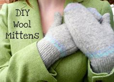 wunderbar: DIY Wool Mittens (from an old sweater)