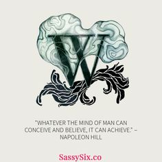 """Whatever the mind can conceive and believe, it can achieve."" Napoleon Hill   http://sassysix.co #empowering #empowerment #reading #inspiration #empowermentconference #strongbrook #investinyourself #women #sister #itspossible #leaders #awesome #dreambigdreams #blessed #focus #determination #goforit #quotes #gogetit #justdoit #greatness #yesyoucan #sassysix"